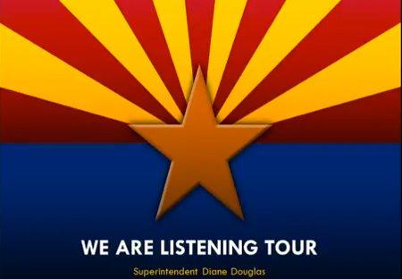 #WeAreListening, We Are Listening tour, Diane Douglas, Arizona, education