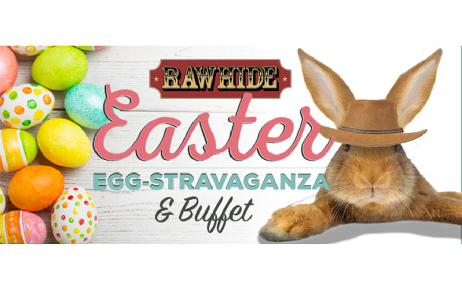 Rawhide Easter Eggstravaganza
