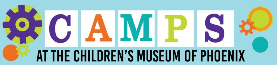 Children's Museum of Phoenix Camps, Arizona, summer camp