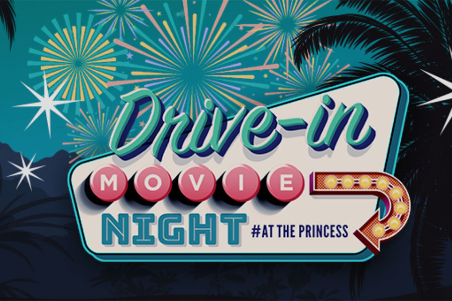 Drive-in Movie Night at the Princess