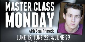 Master Class Monday with Sam Primack