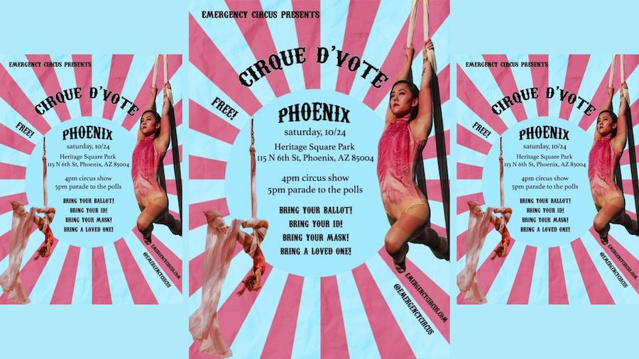 Cirque d'Vote, The Emergency Circus, Phoenix, Election 2020