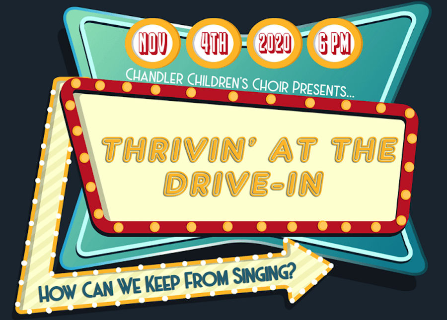 Chandler Children's Choir, Thrivin' at the Drive-in, Digital Drive-In AZ
